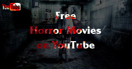Free Horror Movies on YouTube