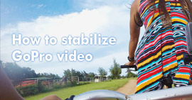How to Stabilize GoPro Video