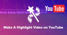 Create A Highlight Sports' Video for YouTube