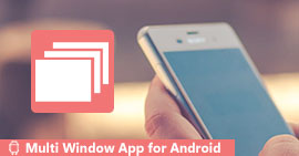 Multi Window Apps for Android