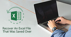 5 Ways You Can DIY to Recover Overwritten Excel File Anytime