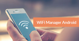 Wi-Fi Managers for Android