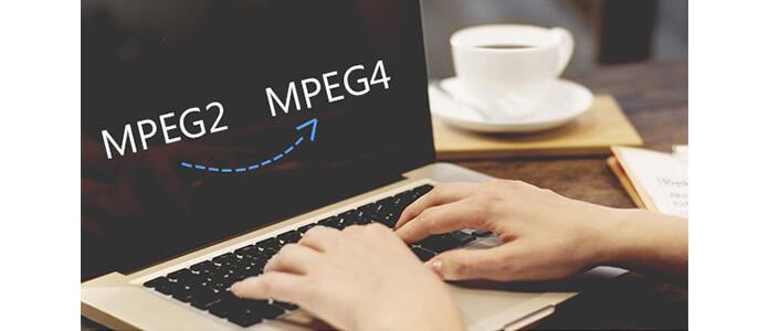 Konwertuj MPEG2 na MPEG4