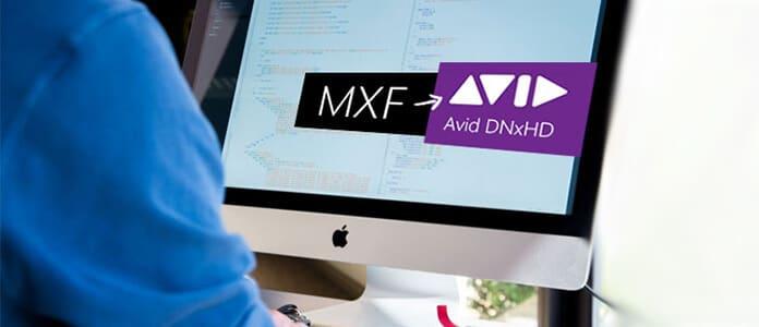 Da MXF a Avid DNxHD