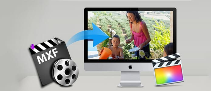 Convert MXF Files to Final Cut Pro