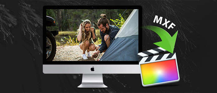 MXF to Final Cut Pro