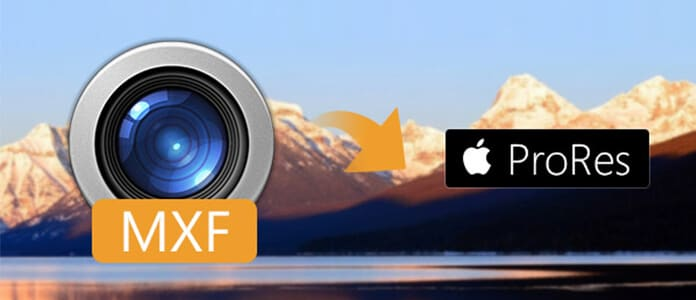 How to transcode MXF file to Apple ProRes for editing