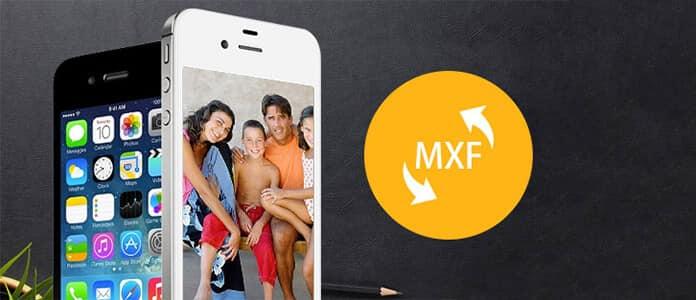 Converti MXF in iPhone