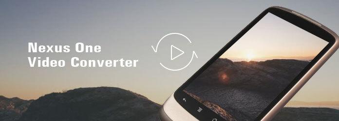Nexus One Video Converter