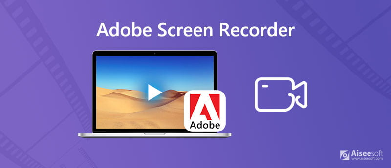 Adobe Screen Recorder