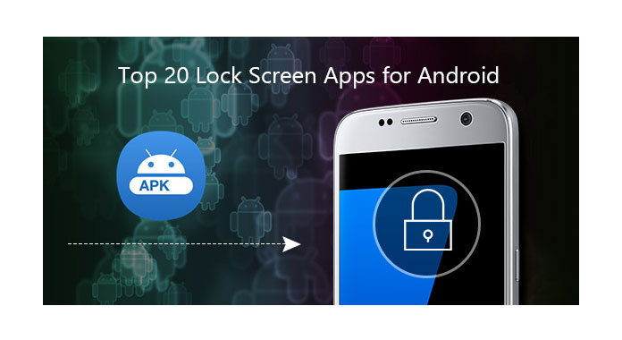 [Updated] Top 20 Best Lock Screen Apps For Android