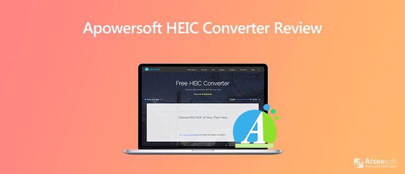 Επανεξέταση μετατροπέα Apowersoft HEIC