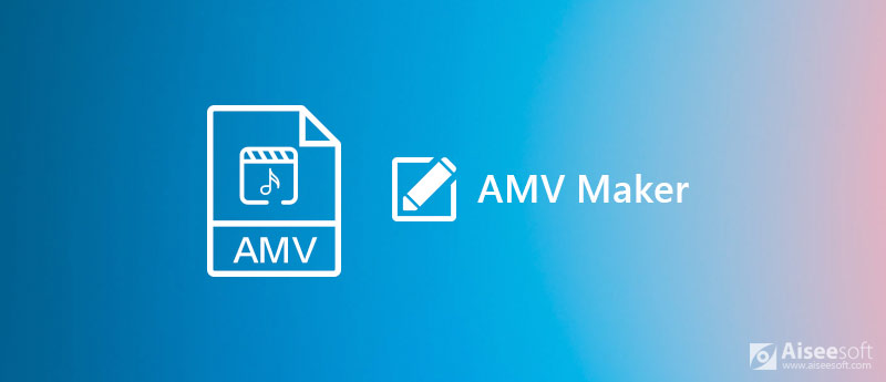 AMV Maker