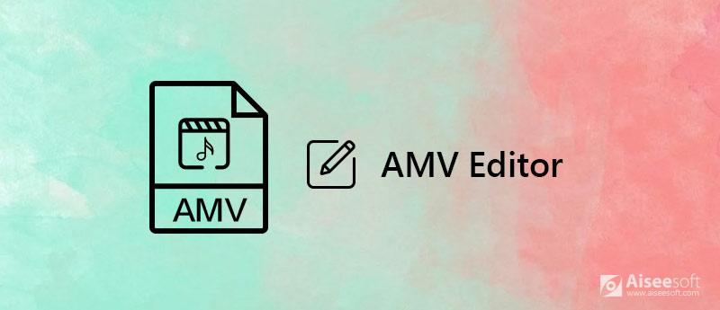 Edytor AMV