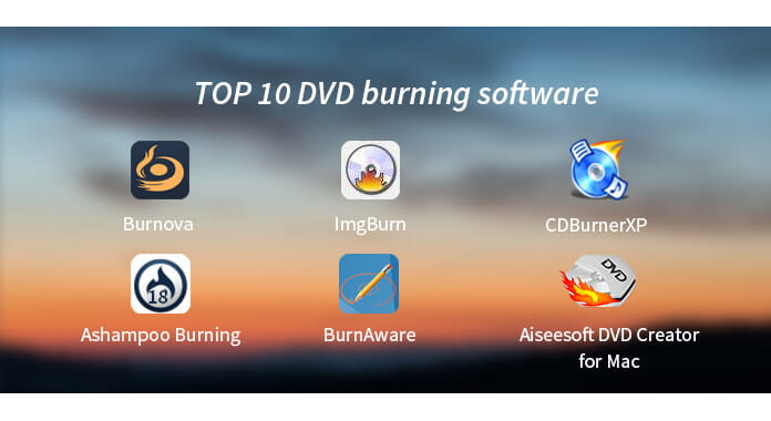 DVD Burner - 10 Best DVD Burner Software for Windows/Mac to