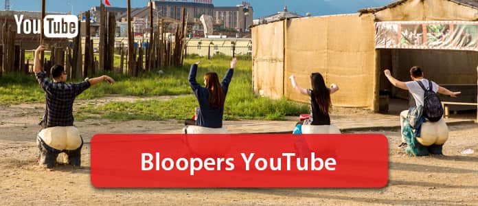 Bloopers YouTube
