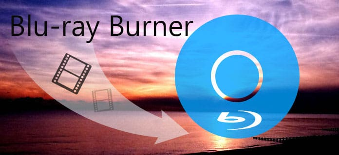 2018 Reviews of Best Blu-ray Burner (Software and Hardware)