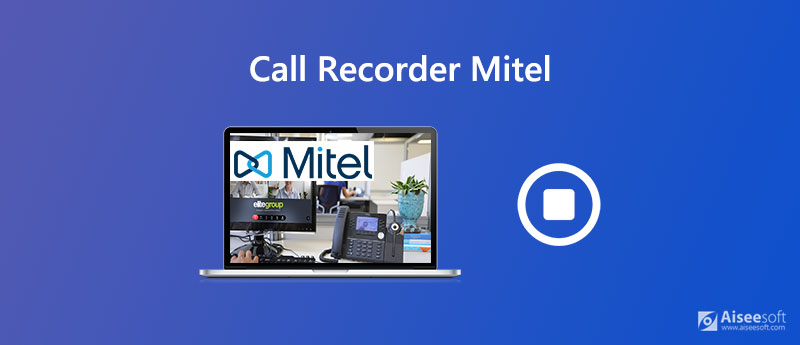 Mitel Call Recorder
