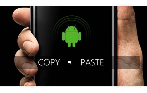 how to cut copy and paste on android