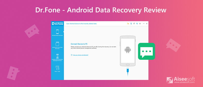 Dr.Fone - Android Data Recovery Review