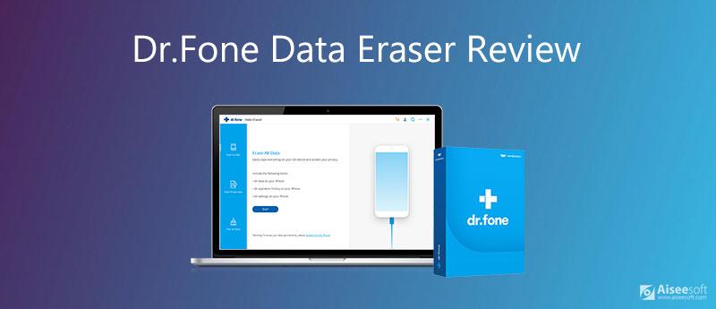 Επισκόπηση Dr.Fone Data Eraser