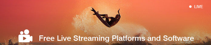 Free Live Streaming Platforms And Software