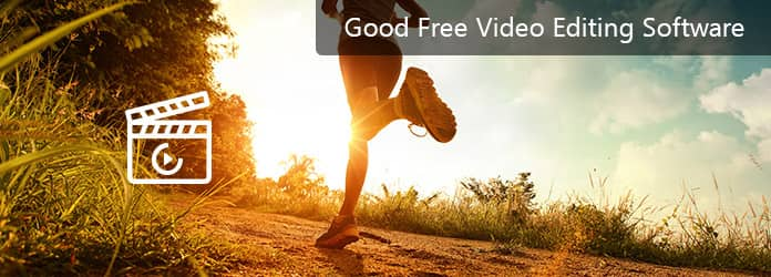 Good Free Video Editing Software
