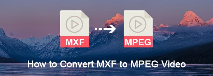 Converti MXF in video MPEG