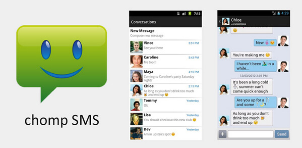 Chomp SMS is the most popular text messaging apps available on the Play  Store. You can choose from hundreds of free themes to personalize your text  ...