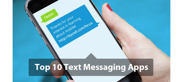 Top 10 Best Text Messaging Apps for iPhone/Android