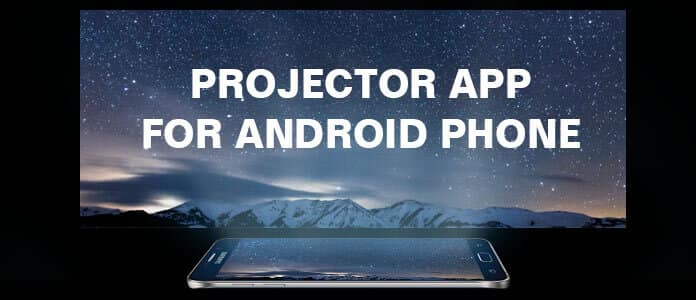 Porjector App for Android Phone