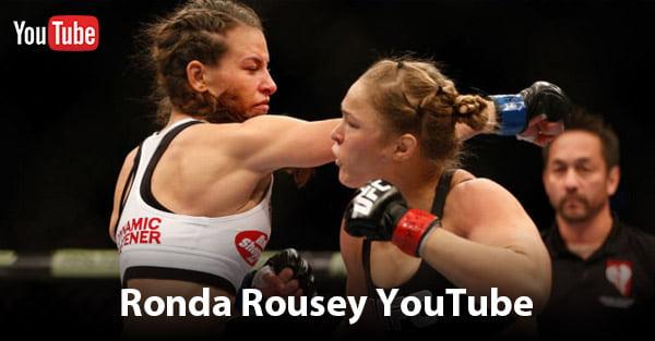 Ronda Rousey YouTube