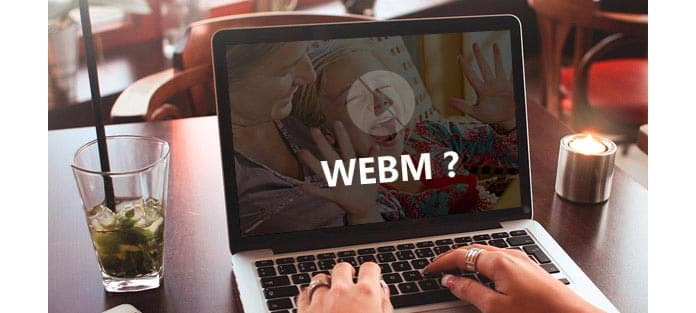 How to Play WebM File with WebM players on iPhone/Android/Windows/Mac