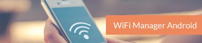 Διαχειριστής Wifi Android