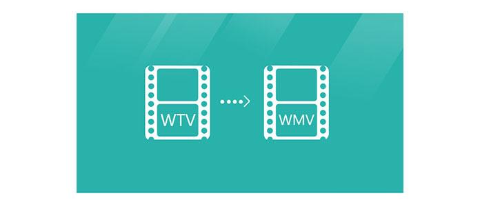 Converti WTV in WMV