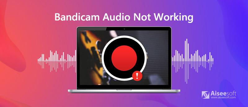 Correzione della registrazione audio Bandicam non funzionante