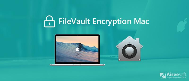 Πώς να χρησιμοποιήσετε το FileVault για Mac