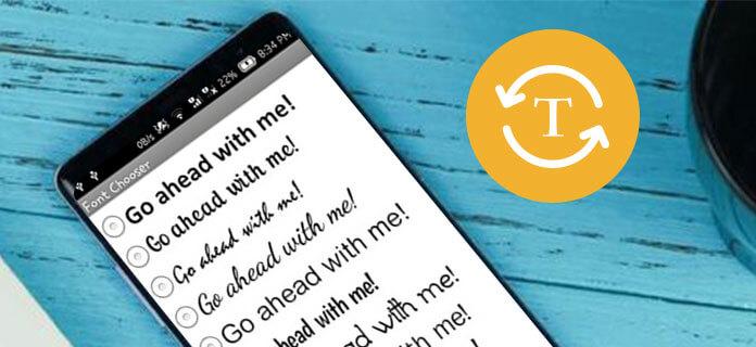 Změna stylu písma Android