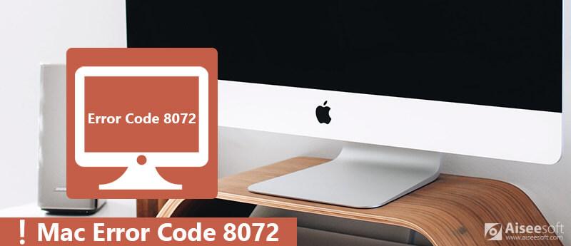 Код ошибки Mac 8072