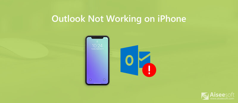Fix Outlook Mail Not Working on iPhone