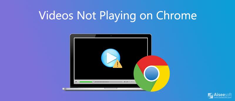 Opravte videa, která se v prohlížeči Chrome nehrají