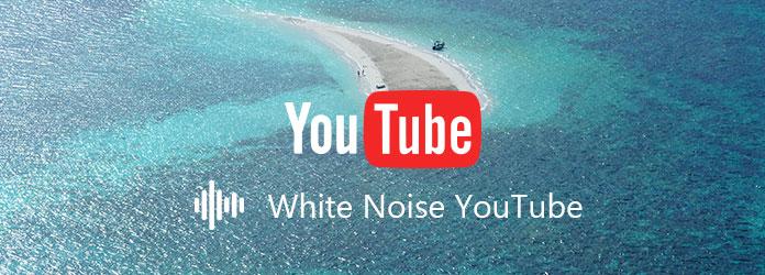 Rumore bianco su YouTube