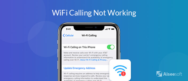 Fix Wi-Fi Calling Not Working