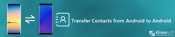 Transfer Android Contacts