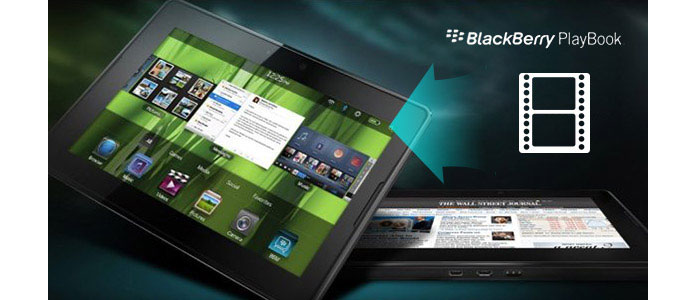 Converti video in BlackBerry PlayBookV