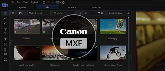 Zaimportuj wideo Canon MXF do programu Cyberlink PowerDirector