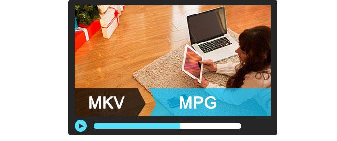 MKV in MPG