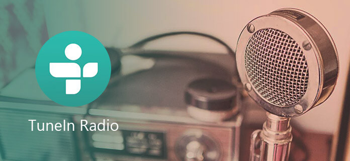 TuneIn Radio Info You Care about