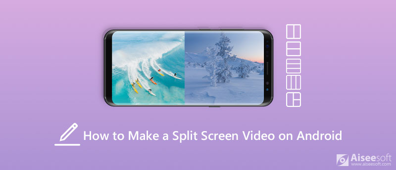 Make a Split-Screen Video