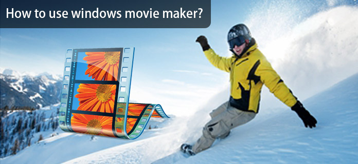 Come usare Window Movie Maker